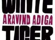 The white tiger - arvind adiga