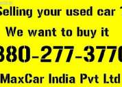 Second hand car buyer dealer gurgaon 88o277377o, max car india pvt ltd.