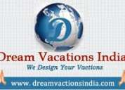 Dream vacations india tour & travels,