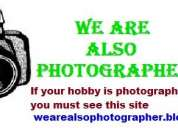 We are also photographer