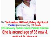 Searching of our classmate r.nandini d/o ramasamy, souther railway palakkad