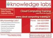 Knowledge labs cloud computing training in chennai  +91 8754415111