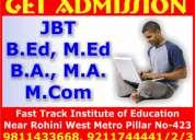 B.ed-jbt-diet and all other graduation & post graduation courses.