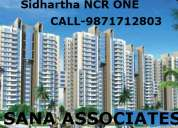 "Sidhartha ncr one""9871712803.sidhartha ncr greens @ 9871712803"