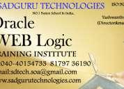 Weblogic admin training  in hyderabad@sadguru technologies