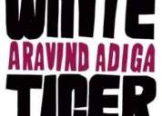 The white tiger - arvind adiga